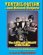 Ventriloquism... and Related Subjects