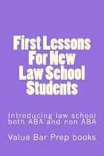 First Lessons for New Law School Students
