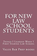 For New Law School Students