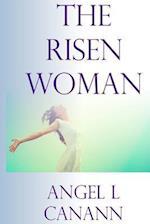 The Risen Woman