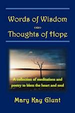 Words of Wisdom . . . Thoughts of Hope