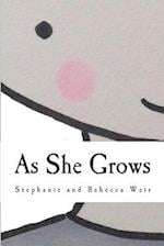 As She Grows