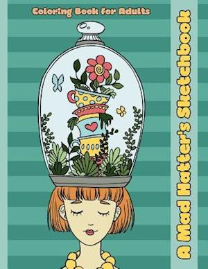 Bog, paperback A Mad Hatter's Sketchbook af Mindful Coloring Books
