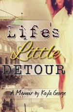 Life's Little Detour
