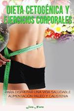 Dieta Cetogenica y Ejercicios Corporales