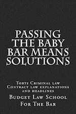 Passing the Baby Bar Means Solutions
