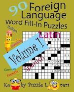 Foreign Language Word Fill-In Puzzles, Volume 1, 90 Puzzles