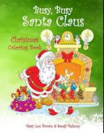 Busy, Busy Santa Claus Christmas Coloring Book