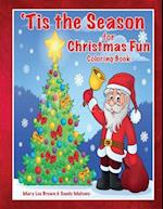 'Tis the Season for Christmas Fun Coloring Book