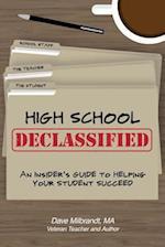 High School Declassified