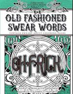 Curse Word Coloring Books for Adults Old Fashion Swear Words af Vintage Coloring Books