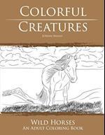 Colorful Creatures Wild Horses
