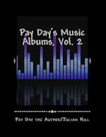 Pay Day's Music Albums, Vol. 2