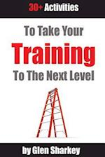 Take Your Training to the Next Level