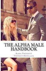 The Alpha Male Handbook