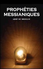 Les Propheties Messianiques