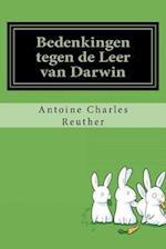 Bedenkingen Tegen de Leer Van Darwin