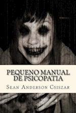 Pequeno Manual de Psicopatia