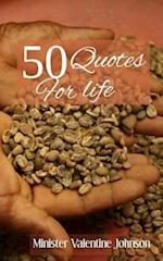 5o Quotes for Life