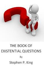 The Book of Existential Questions