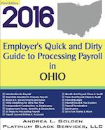 2016 Employer's Quick and Dirty Guide to Processing Payroll in Ohio