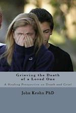 Grieving the Death of a Loved One