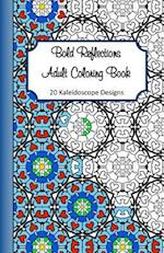Bold Reflections Adult Coloring Book