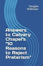 Answers to Calvary Chapel's 10 Reasons to Reject Preterism