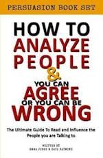 How to Analyze People - You Can Agree or You Can Be Wrong Influence Bundle