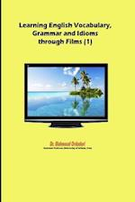 Learning English Vocabulary, Grammar and Idioms Through Films (1)