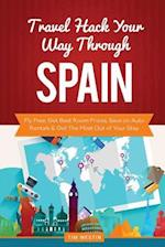 Travel Hack Your Way Through Spain