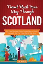 Travel Hack Your Way Through Scotland