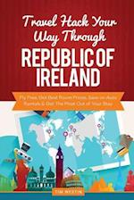Travel Hack Your Way Through the Republic of Ireland