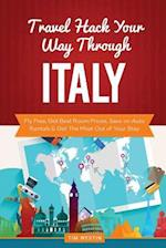 Travel Hack Your Way Through Italy