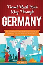 Travel Hack Your Way Through Germany