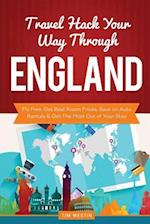 Travel Hack Your Way Through England