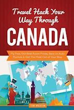 Travel Hack Your Way Through Canada