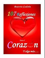 107 Reflexiones del Corazon y Algo Mas