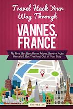 Travel Hack Your Way Through Vannes, France