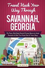 Travel Hack Your Way Through Savannah, Georgia