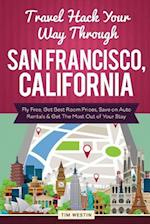 Travel Hack Your Way Through San Francisco, California