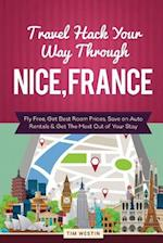 Travel Hack Your Way Through Nice, France