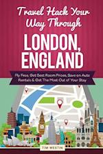 Travel Hack Your Way Through London, England