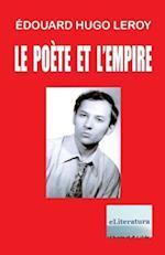 Le Poete Et L'Empire