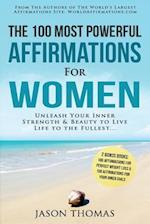 Affirmation the 100 Most Powerful Affirmations for Women 2 Amazing Affirmative Bonus Books Included for Weight Loss & Inner Child