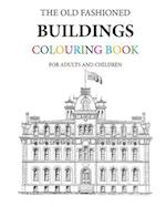 The Old Fashioned Buildings Colouring Book