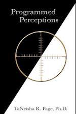 Programmed Perceptions