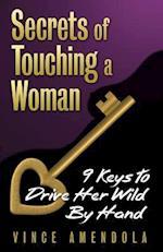 Secrets of Touching a Woman