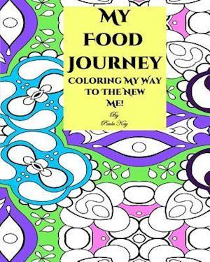 Bog, paperback My Food Journey af Paula Kay