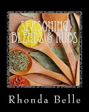 Bog, paperback Seasoning Blends & Rubs af Rhonda Belle